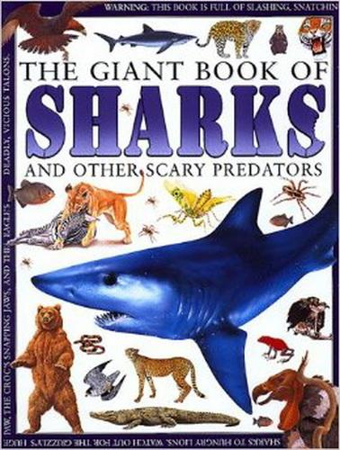 The Giant Book of Sharks and Other Scary Predators