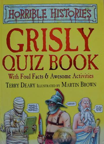 Horrible Histories - Grisly Quiz Book