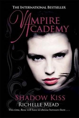 Richelle Mead: Vampire Academy - Shadow Kiss