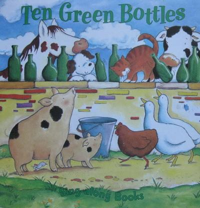 Ten Green Bottles (Sing Along Board Book)